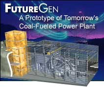 FutureGen - A Prototype of Tomorrow's Coal Fueled Power Plant